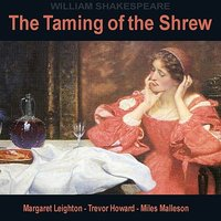 The Taming Of The Shrew By William Shakespeare — Trevor Howard, Miles Malleson, Margaret Leighton