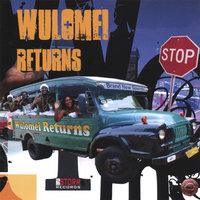 Wulomei Returns — Wulomei