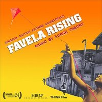 Favela Rising - Original Motion Picture Soundtrack — Force Theory