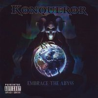 Embrace the Abyss — Konqueror