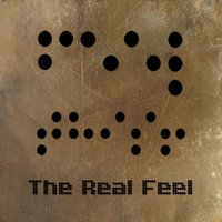 Feel This... — The Real Feel