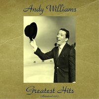 Greatest Hits — Andy Williams