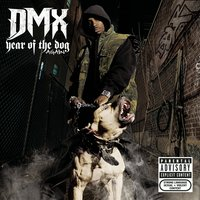 Year Of The Dog...Again — DMX