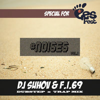 Noises#1 — X-Killer, Sunn, Laura Steel, The Freestylers, La'Reda, F.I.69