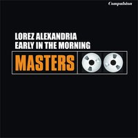 Early in the Morning — Lorez Alexandria, The Ramsey Lewis Trio
