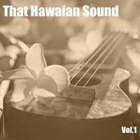 That Hawaiian Sound, Vol. 1 — сборник