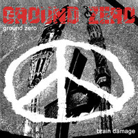 Ground Zero - September 2001 — Brain Damage
