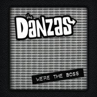We're the Boss — The Danzas