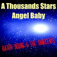 A Thousands Stars — Kathy Young, Kathy Young & The Innocents, The Innocents