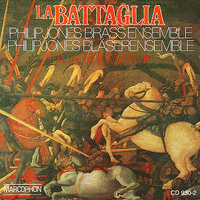 La Battaglia — Elgar Howarth, Philip Jones Brass Ensemble