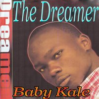 The Dreamer — Baby Kale