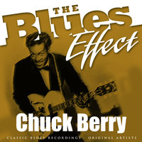 The Blues Effect - Chuck Berry — Chuck Berry