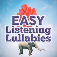 Easy Listening Lullabies — Piano Music, Easy Listening Piano, Classical Lullabies, Classical Lullabies|Easy Listening Piano|Piano Music