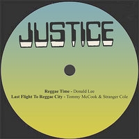 Reggae Time / Last Flight To Reggae City — Tommy McCook, Stranger Cole, Donald Lee