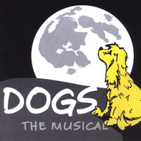 Dogs: The Musical — Dogs: The Musical