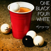 The Pong Song — One Black Four White
