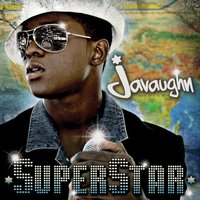 SuperStar — Javaughn