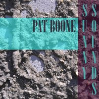 Sunny Sounds — Pat Boone