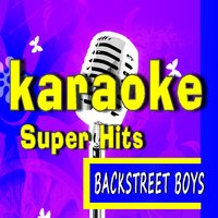 Karaoke Super Hits, Vol. 2: Backstreet Boys — Marcus Scott Band