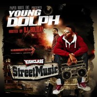 High Class Street Music — Young Dolph