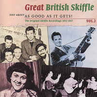 Great Skiffle - Just About As Good As It Gets! Vol.2 — сборник