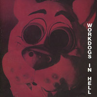 In Hell — Workdogs