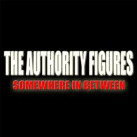 Somewhere in Between — The Authority Figures
