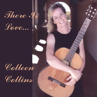 There is Love — Colleen Collins