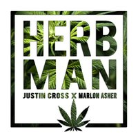 Herb Man — Justin Cross, Marlon Asher