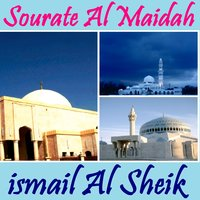 Sourate Al Maidah — ismail Al Sheik