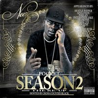 Pocket Season 2 (The Re-Up) — Neez