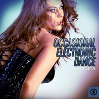 Occasional Electronic Dance, Vol. 3 — сборник