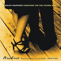 Dancing on the Down Beat — Ralph Marterie