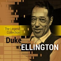 The Legend Collection: Duke Ellington — Duke Ellington