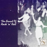 The Sound of Rock 'N' Roll, Vol. 1 — сборник