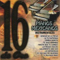 Pianos Mexicanos 16 de Oro Instrumentales — Richard Clay