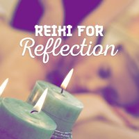Reiki for Reflection — Reiki
