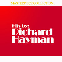 Hits by Richard Hayman — Richard Hayman