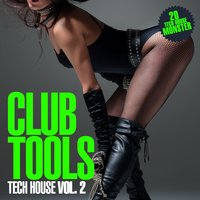 Club Tools - Tech House, Vol. 2 — сборник