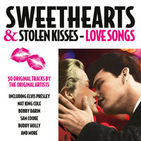 Sweehearts & Stolen Kisses - Love Songs — сборник