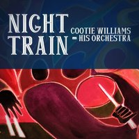 Night Train — Cootie Williams & His Orchestra