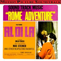 Rome Adventure (Themes From The 1962 Motion Picture Soundtrack) — Emilio Pericoli & The Warner Brothers Studio Orchestra