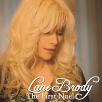 The First Noel — Lane Brody