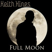 Full Moon — Keith Hines