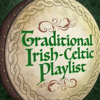 Traditional Irish-Celtic Playlist — Celtic, Celtic Moods, Irish Celtic Songs, Irish Celtic Songs|Celtic|Celtic Moods