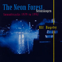 The Neon Forest — Ulf Dageby