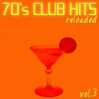 70's Club Hits Reloaded, Vol.3 — сборник