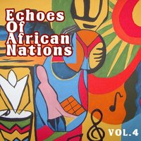 Echoes Of African Nations Vol. 4 — сборник