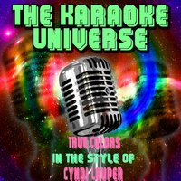 True Colors [In the Style of Cyndi Lauper] — The Karaoke Universe