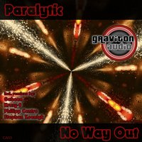 No Way Out — Paralytic